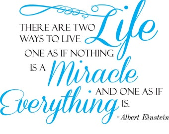 There are two ways to live Wall Decal | Albert Einstein Wall Decal