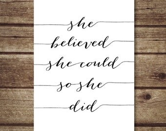 She Believed She Could So She Did 5x7 printable, Positve quote Print Nursery decor, Inspirational Quote Art, Typography art INSTANT DOWNLOAD
