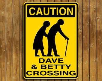 Personalized old people crossing sign