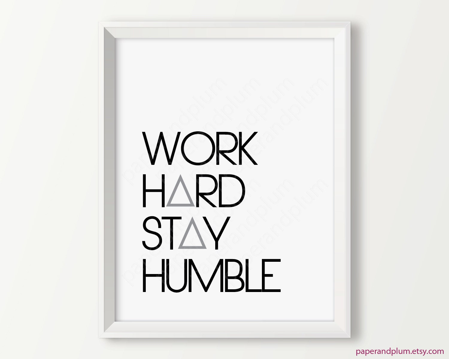 work hard stay humble motivational wall decor inspirational. Black Bedroom Furniture Sets. Home Design Ideas