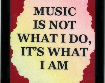 Music is What I Am Magnet (472265)