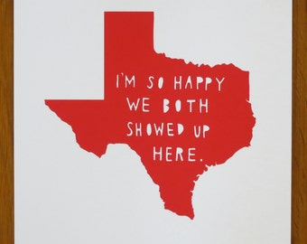 TEXAS | I'm So Happy | state print | love | anniversary gift for men | graduation gift for him | graduation | map