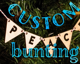 Custom Lasercut Bunting Ornament