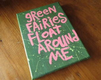 Green Fairies Float Around Me  - Small Folk Art Typography word art painting - NayArts