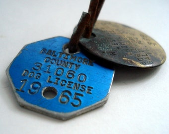 Vintage 1960s Dog Tag & Rabies Tag Baltimore MD Dog License Industrial Altered Art Supply