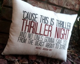 Thriller-Michael Jackson, Customizable lyric pillow Halloween