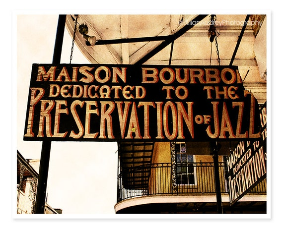 New Orleans Photography, Jazz, French Quarter, golden orange black wall art, gift for him, Rustic sign photo, Maison Bourbon, Fine Art Print