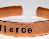 FIERCE, Hand Stamped Bracelet, Survivor Jewelry, Personalized Jewelry, Copper