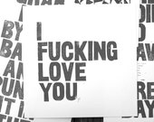 POSTER - I f.cking love you - DARK GREY typography letterpress Valentine linocut block print