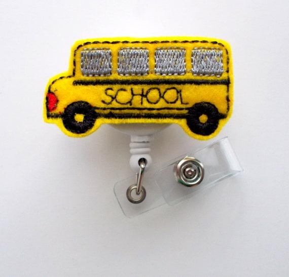 School Bus - Retractable Badge Reel - Name Badge Holder - Cute Badge Reel - School Badge Holder - Teacher Badge - Feltie Badge