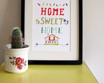 Home Sweet Home Screen Print - Limited Edition Print