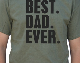 Fathers Day Gift New Dad Best Dad Ever T Shirt Mens t-shirt tshirt for Dad Awesome Dad Funny Tshirt Dad Gift