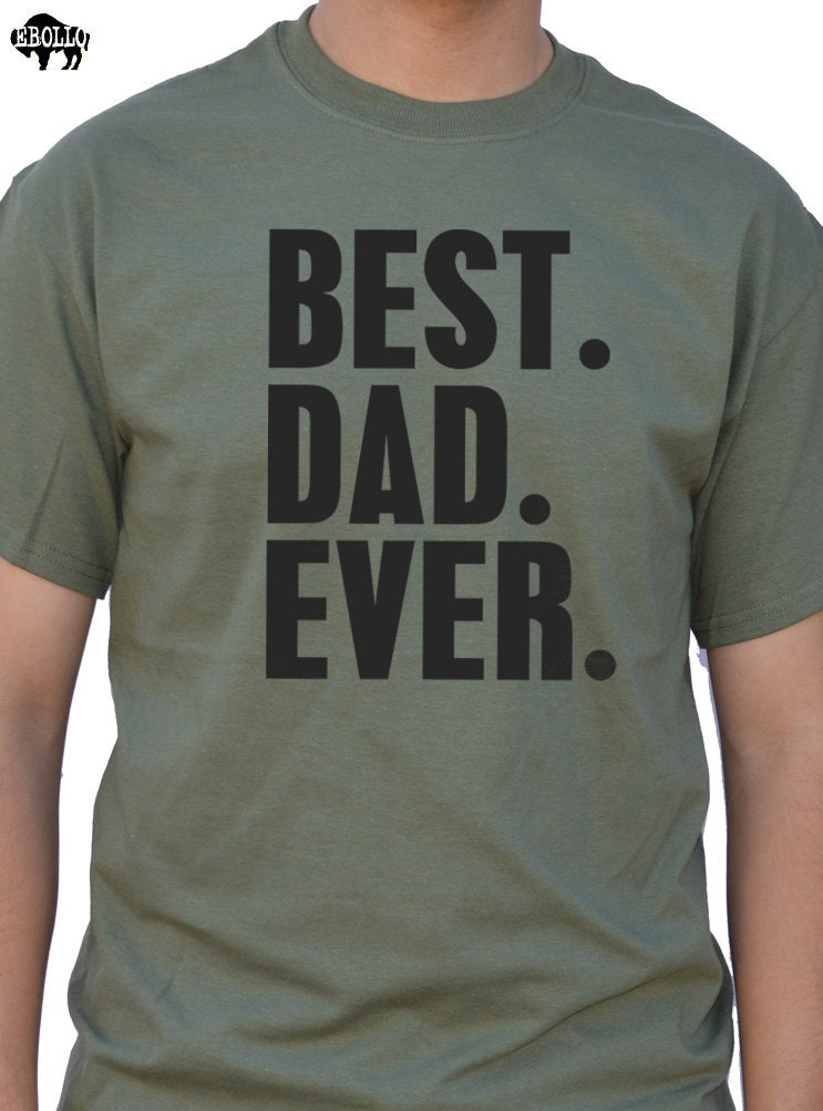 fathers day gift new dad best dad ever t shirt mens t shirt