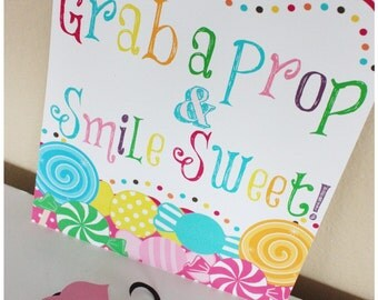 """Candyland or Candy Shoppe  """"Grab a Prop & Smile Sweet""""  - Printable"""