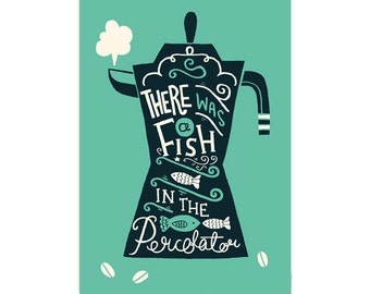 A3 Twin Peaks Art Print - 'There was a fish in the percolator' - Typography / Illustration / Hand Lettering