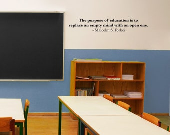 Wall Decals Wall Words Art Wall Stickers Vinyl Lettering - The Purpose of Education is to Replace an Empty Mind