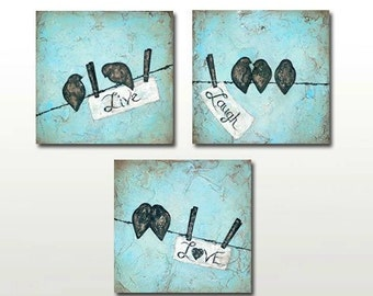 Live Laugh Love Bird on a Wire SET of THREE Abstract Reproductions by Britt Hallowell