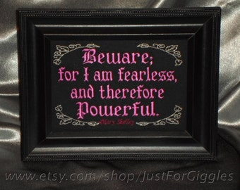 """Quote Sign """"Powerful""""  Mary Shelley quote,  5x7inch Framed Embroidery- adjustable in color"""