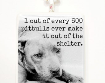 1 out of every 600 pitbulls die game tile pendant