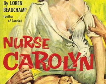 Nurse Carolyn - 10x17 Giclée Canvas Print of Vintage Pulp Paperback
