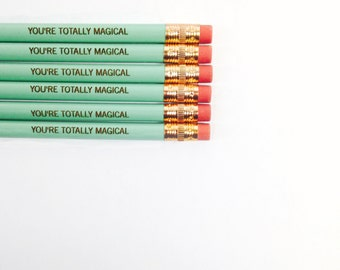 you are totally magical 6 engraved pencils in mint green.