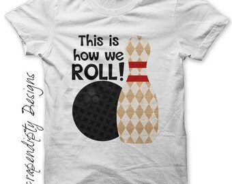 How We Roll Iron on Transfer - Iron on Bowling Shirt / Birthday Bowling Party Favor / Toddler Boys Tshirt / Men T-Shirt / Printable IT262