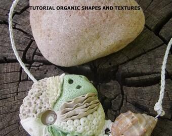 Tutorial formas orgánicas y texturas en arcilla polimérica