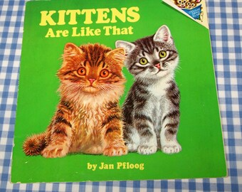 SALE kittens are like that, vintage 1976 children's book