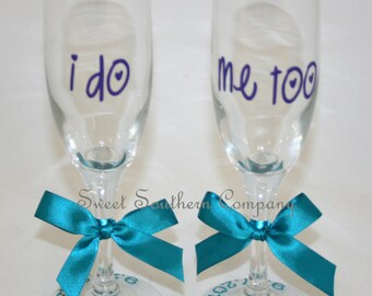 I Do, Me Too Bride and Groom Champagne Flutes, Personalized Wedding Glasses