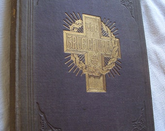 1883 The True Church Book by Theodore Tilton