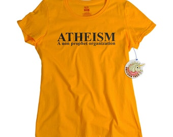 Atheist Shirt for Women - Atheism Is a Non Profit Organization Funny Tshirt for Atheist Agnostic