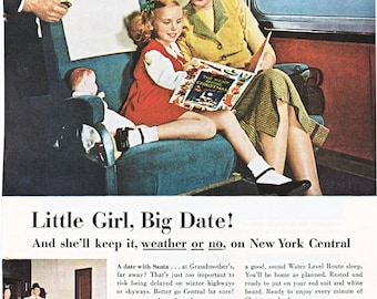 vintage ad for New York Central Railroad, 'Little Girl, Big Date!' from 1952.