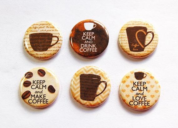 Coffee Magnets, Coffee Lover, Keep Calm Drink Coffee, Button magnets, Kitchen Magnet,Fridge Magnet,Stocking Stuffer,Coffee Lover gift (3276)