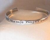 Let the wild rumpus start - Sendak - Custom Stamp Metal Bracelet (J3.7R)