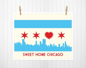Chicago Flag with Skyline & Heart, Sweet Home Chicago, Chicago Poster, Chicago Print, Chicago Art - 24x18