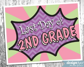 Last Day Of School Printable Signs Pre-K through Grade 12 Superhero Girl Theme - INSTANT DOWNLOAD