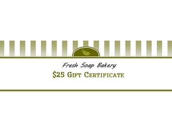 Gift Certificate: 25 Dollars to Fresh Soap Bakery - Etsy Online Shop Only