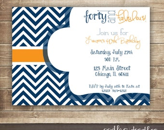 Forty and Fabulous Invitation, Chevron 21st, 30th, 40th, 50th Birthday Invitation, Milestone Birthday, Navy & Orange - Printable or Printed