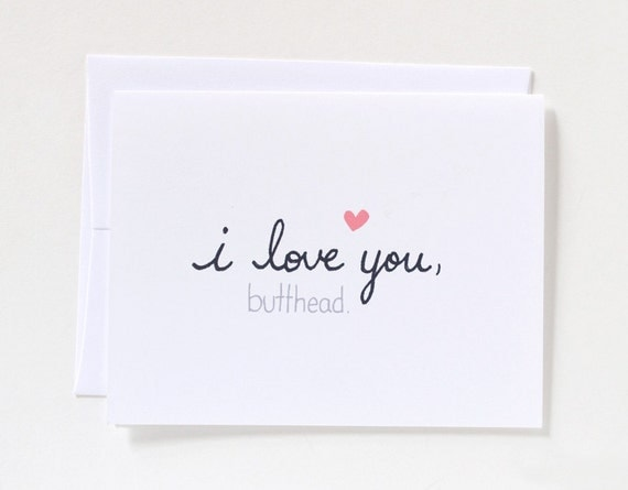 I Love You, Butthead Card