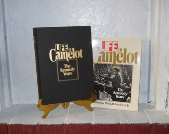Life In Camelot, The Kennedy Years, 1988, Hardcover with Dust Jacket, 1st Edition