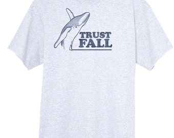 Trust Fall Funny Novelty T Shirt Z13636
