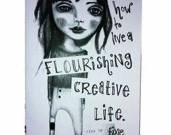 How To Live A Flourishing Creative Life - a sweet zine to enhance your creativity