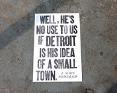 If Detroit Is His Idea Of A Small Town...