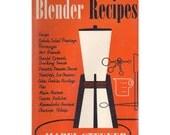 Mid Century Cookbook, Electric Blender Recipes
