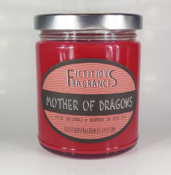 Mother of Dragons -- Game of Thrones Inspired 8 oz Scented Soy Candle