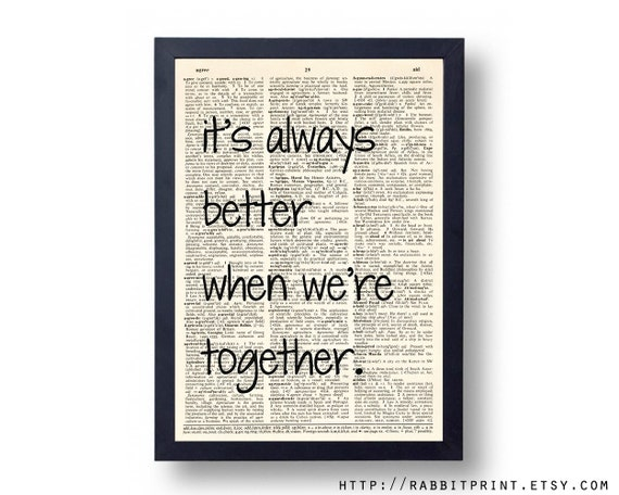 It 39 s always better when we 39 re together dictionary by for Together dictionary