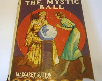 The Mystic Ball A Judy Bolton Mystery by Margaret Sutton 1934 Edition