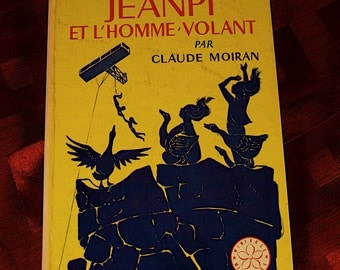 Jeanpi Et L'Homme Volant Claude Moiran Illustration Marianne Clouzot Children Book French Hachette Flying Goose Clouds