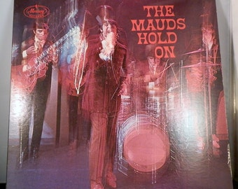 Vintage LP Record The Mauds Hold On Rare and Collectible Mono original LP Mercury Records SR 61135  DanPickedMinerals