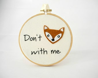Fox embroidery 5'', Felt fox wall art, Don't fox with me, Winter decor, for fun